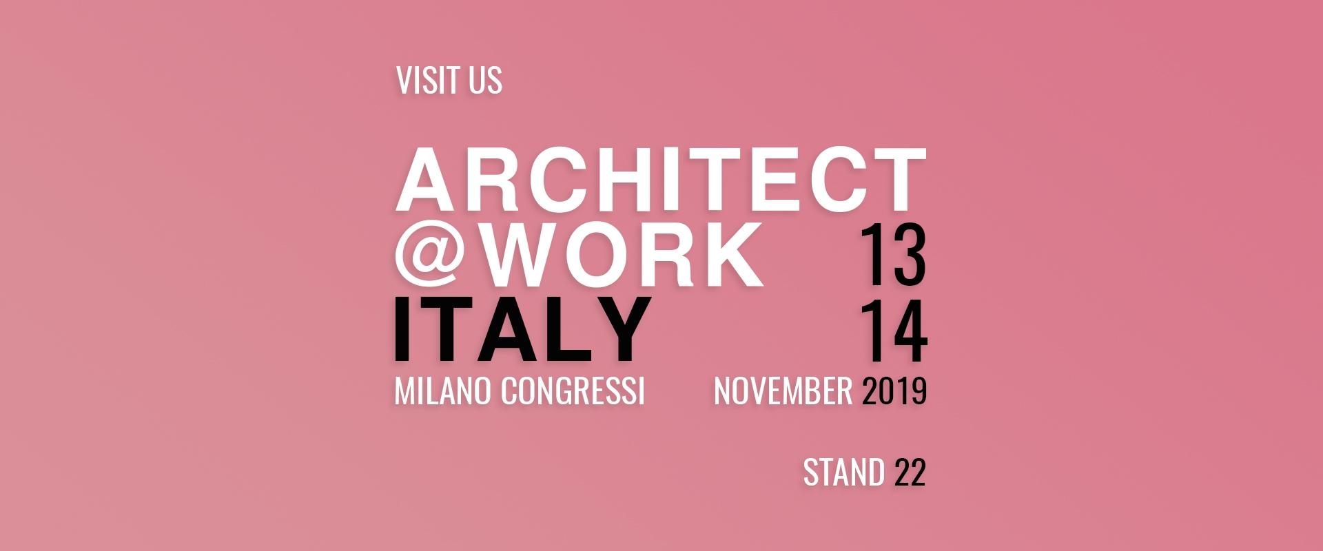 Architect@Work 2019 – Milano 13-14 novembre