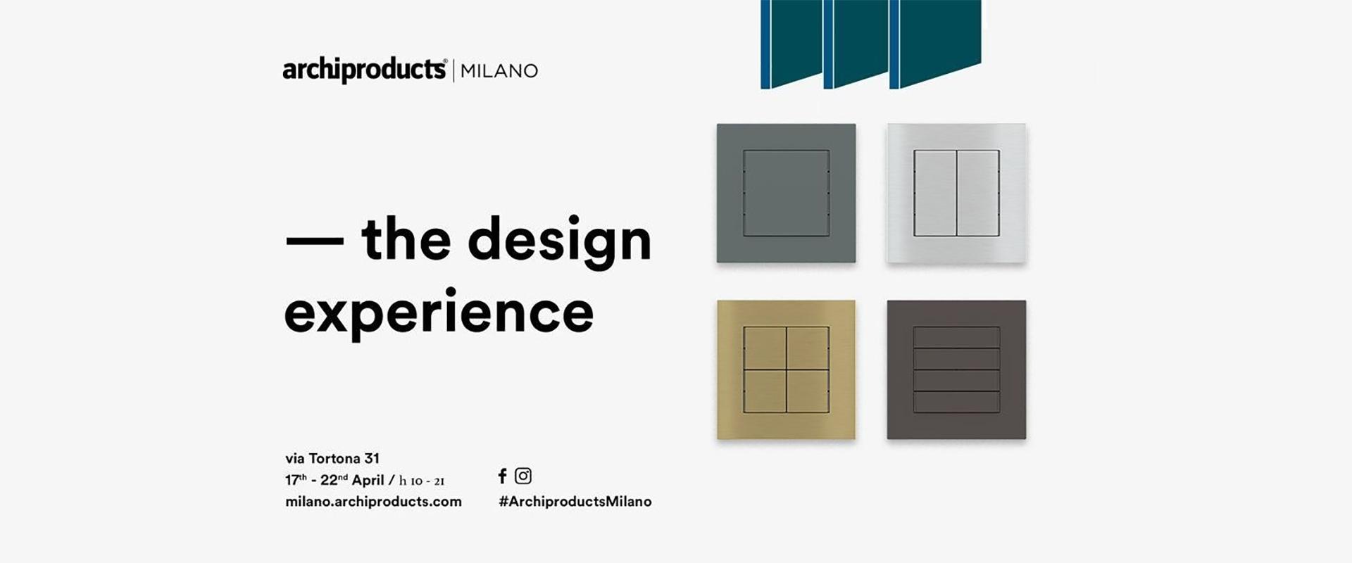 Archiproducts Milano 2018. Work in progress per la nuova Design Experience